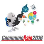 CommunicAsia2016: 准备好迎接更为智慧的未来!